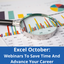 Excel October: Webinars to Save Time and Advance Your Career
